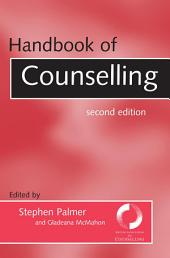 Handbook of Counselling: Edition 2