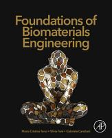 Foundations of Biomaterials Engineering PDF