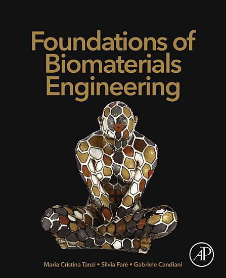 Foundations of Biomaterials Engineering PDF