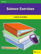 Science Exercises: Instant Activities