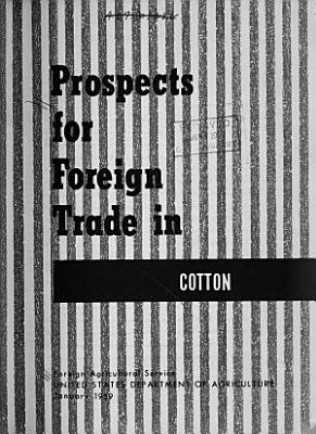 Prospects for Foreign Trade in Cotton