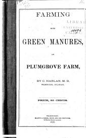 Farming with Green Manures: On Plumgrove Farm