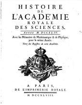 Histoire de l'Académie Royale des Sciences: avec les mémoires de mathématique et de physique pour la même année : tirés des registres de cette Académie. 1744 (1748)
