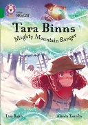 Tara Binns: Mighty Mountain Ranger: Band 15/Emerald (Collins Big Cat)