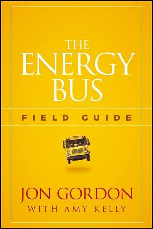 The Energy Bus Field Guide PDF