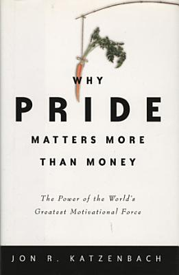 Why Pride Matters More Than Money