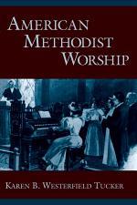 American Methodist Worship