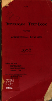 Republican Text-book for the Congressional Campaign, 1906