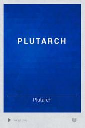 Plutarch: Volume 4