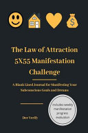 The Law of Attraction 5X55 Manifestation Challenge