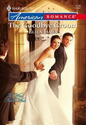 The Goodbye Groom