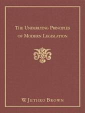 The Underlying Principles of Modern Legislation