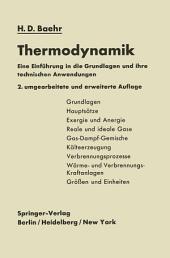 Thermodynamik: Eine Einführung in die Grundlagen und ihre technischen Anwendungen, Ausgabe 2
