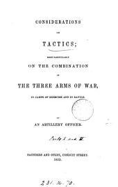 Considerations on tactics, by an artillery officer [G. Twemlow].