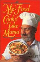 Mr  Food Cooks Like Mama
