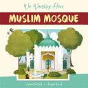 We Worship Here: Muslim Mosque