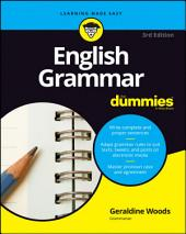 English Grammar For Dummies: Edition 3