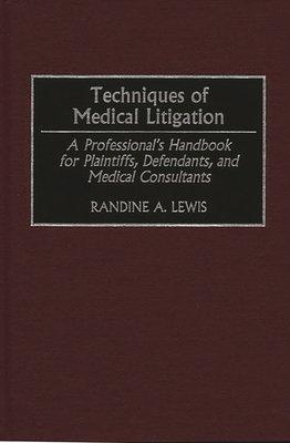 Techniques of Medical Litigation