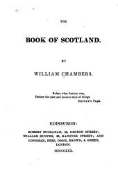 The Book of Scotland: By William Chambers