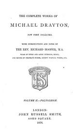 The Complete Works of Michael Drayton: Polyolbion