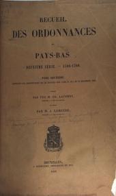 Recueil des ordonnances des Pays-Bas: série.--1506-1700 ...
