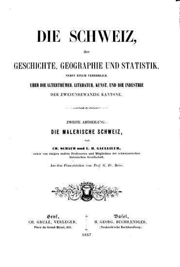 Die Schweiz  ihre Geschichte  Geographie und Statistik   nebst e PDF