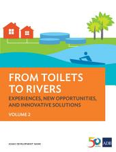 From Toilets to Rivers: Experiences, New Opportunities, and Innovative Solutions:, Volume 2