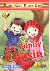 KKPK My Funny Cousin: Asyiknya Punya Sepupu Kocak