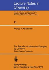 The Transfer of Molecular Energies by Collision: Recent Quantum Treatments