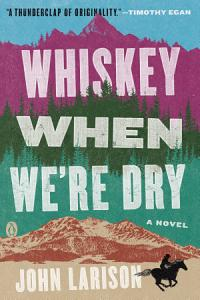 Whiskey When We re Dry Book