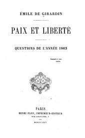 Paix et liberté: questions de l'année 1863 ...