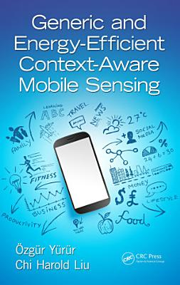 Generic and Energy-Efficient Context-Aware Mobile Sensing