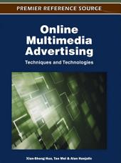 Online Multimedia Advertising: Techniques and Technologies: Techniques and Technologies