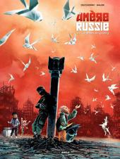 Amère Russie - Tome 2 - Les Colombes de Grozny