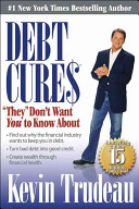 Debt Cures  they  Don t Want You to Know about