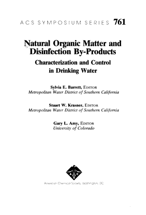 Natural Organic Matter and Disinfection By products Characterization and Control in Drinking Water PDF