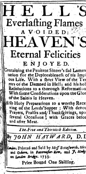 Hell s everlasting flames avoided  heaven s eternal felicities enjoyed  Five and thirtieth edition