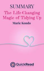 Summary of 'The Life-Changing Magic of Tidying Up' by Marie Kondo - Free book by QuickRead.com