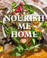 Nourish Me Home PDF