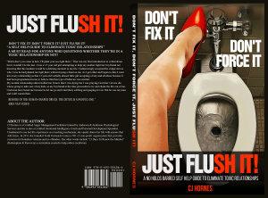 DON T FIX IT  DON T FORCE IT  JUST FLUSH IT  PDF