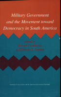 Military Government and the Movement Toward Democracy in South America PDF