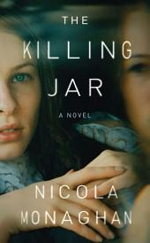 The Killing Jar: A Novel