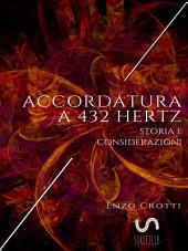 Accordatura a 432 Hz - Storia e considerazioni