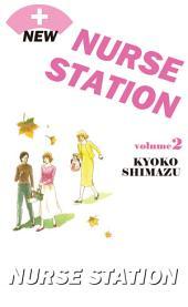 NEW NURSE STATION: Volume 2