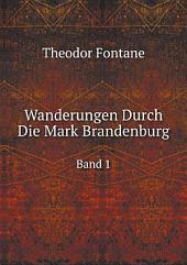 Wanderungen Durch Die Mark Brandenburg: Band 3