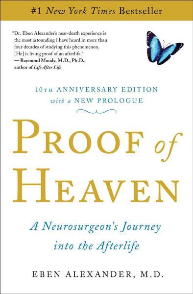 Download Proof of Heaven Book