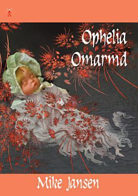 Ophelia Omarmd PDF