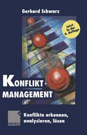 Konflikt-Management: Konflikte erkennen, analysieren, lösen, Ausgabe 4