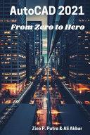 AutoCAD 2021 From Zero to Hero PDF