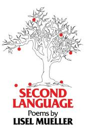 Second Language: Poems